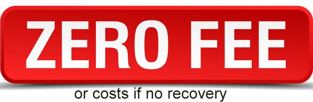 ZERO FEE or costs if no recovery