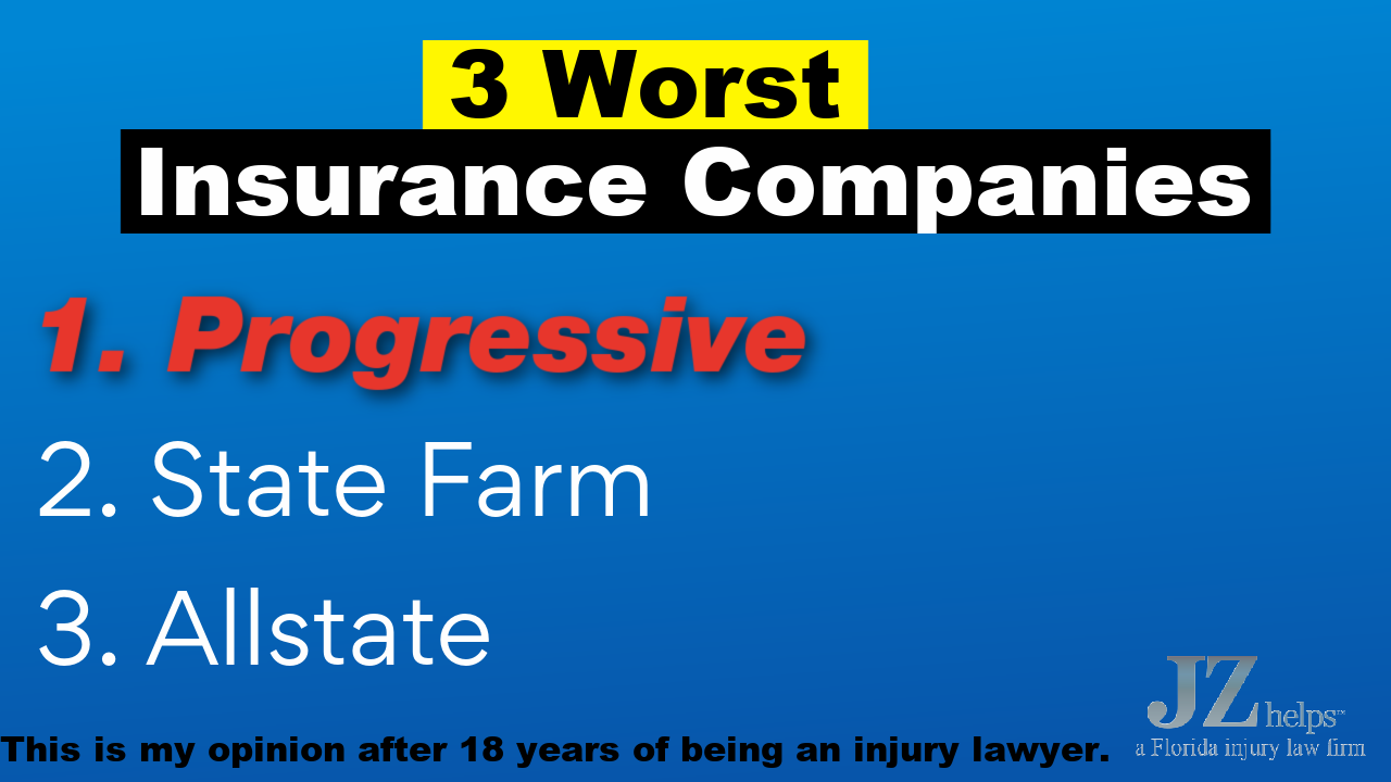 worst insurance companies for personal injury claims (Allstate, Progressive and State Farm)